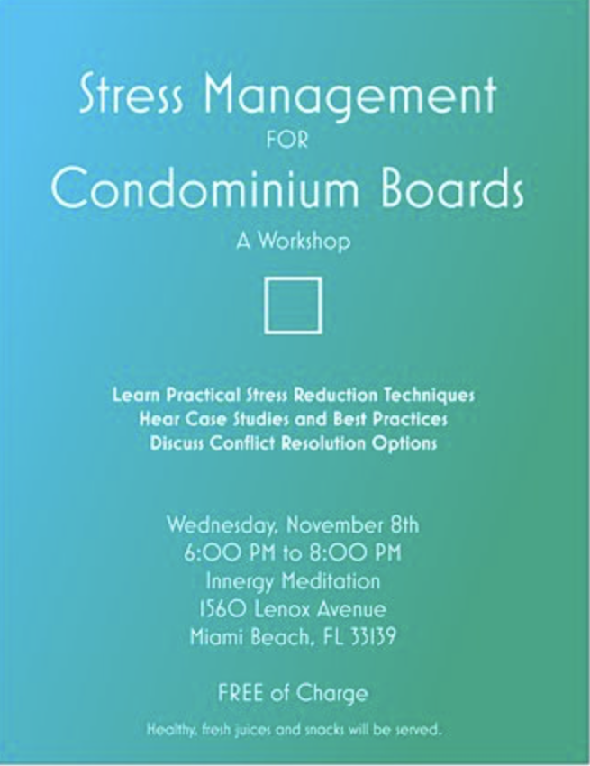 Stress Management for Condominium Boards: A Complimentary Workshop