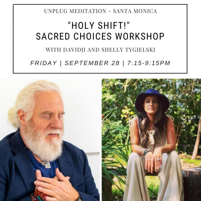 Holy Shift! Sacred Choices with davidji and Shelly Tygielski