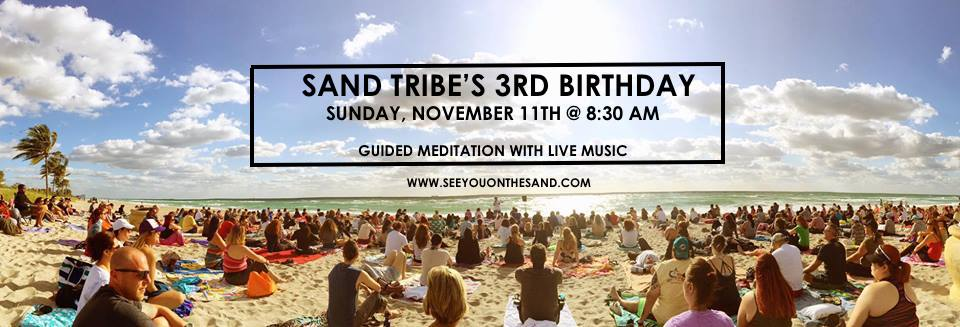 Sand Tribe's 3rd Birthday - Free Guided Meditation + Live Music