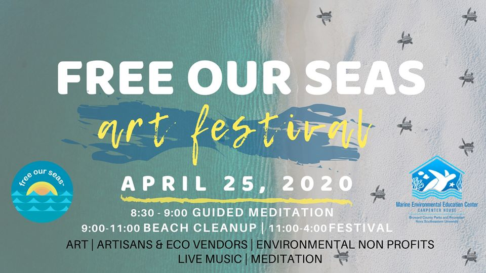 3rd Annual Free Our Seas Art Festival on Earth Day - Starting with Meditation on the Beach!