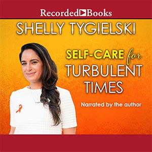 Self-Care for Turbulent Times